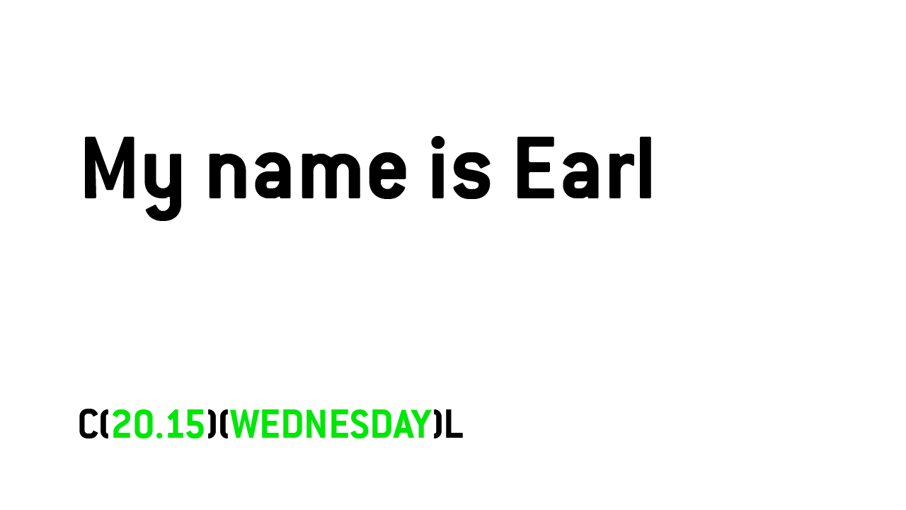 Self promotion Cool television channel, My name is Earl
